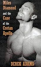 Miles Diamond and the case of the Cretan…
