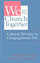 We Are the Church Together: Cultural…