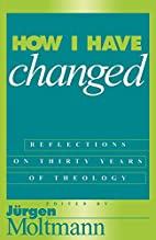 How I Have Changed: Reflections on Thirty…