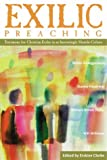 Walter Brueggemann: Exilic Preaching: Testimony for Christian Exiles in an Increasingly Hostile Culture