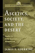 Ascetics, Society, and the Desert: Studies…