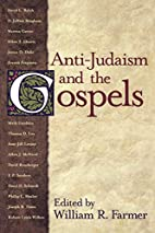 Anti-Judaism and the Gospels by William R.…