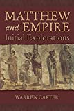 Carter, Warren: Matthew and Empire: Initial Explorations