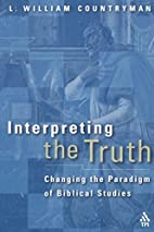 Interpreting the Truth: Changing the…