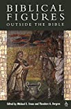 Stone, Michael E.: Biblical Figures Outside the Bible