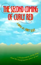 The Second Coming of Curly Red by Jody Seay