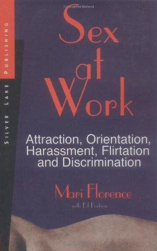 sex-at-work-attraction-harassment-flirtation-and-discrimination