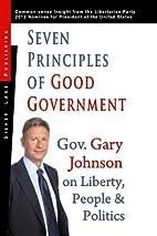 Seven principles of good government : Gary…