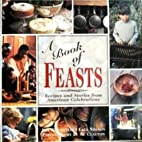 A Book of Feasts: Recipes and Stories from…