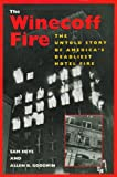 Heys, Sam: The Winecoff Fire: The Untold Story of America's Deadliest Hotel Fire
