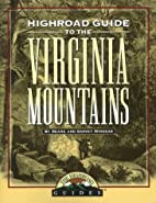 Highroad Guide to the Virginia Mountains…