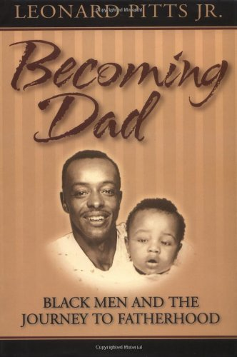 becoming-dad-black-men-and-the-journey-to-fatherhood