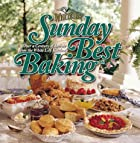 Sunday Best Baking: Over a Century of…
