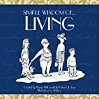 Simple Wisdom Of Living by Marge McDonald