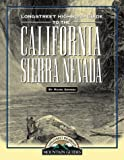Grossi, Mark: Longstreet Highroad Guide to the California Sierra Nevada