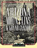 Aitchison, Stewart: Longstreet Highroad Guide to the Arizona Mountains &amp; Grand Canyon