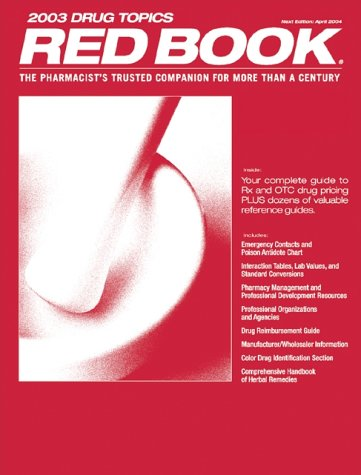 red-book-2003-drug-topics-the-pharmacists-trusted-companion-for-more-than-a-century-red-book-drug-topics