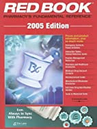 2005 Red Book: Pharmacy's Fundamental…
