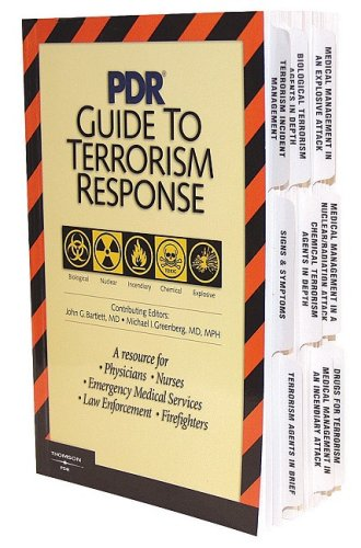 pdr-guide-to-terrorism-response-a-resource-for-physicians-nurses-emergency-medical-services-law-enforcement-firefighters