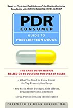 PDR consumer guide to prescription drugs by…