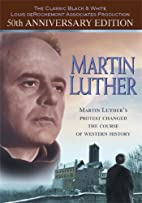 Martin Luther [1953 film] by Irving Pichel