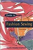 Amaden-Crawford, Connie: A Guide to Fashion Sewing