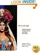 The Visible Self: Global Perspectives on Dress, Culture, and Society