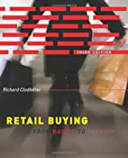 Retail Buying: From Basics to Fashion by…