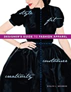 Designer's Guide to Fashion Apparel by…