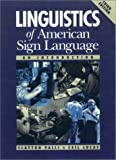 Valli, Clayton: Linguistics of American Sign Language : An Introduction