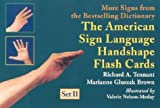 Tennant, Richard: The American Sign Language Handshape Flash Cards: Set 2