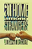Schein, Jerome D.: At Home Among Strangers: Exploring the Deaf Community in the United States