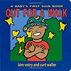 Out for a Walk: A Baby's First Sign Book…