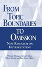 From Topic Boundaries to Omission: New…