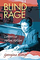 Blind Rage: Letters to Helen Keller by…