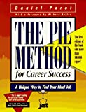 Daniel Porot: The Pie Method for Career Success: A Unique Way to Find Your Ideal Job