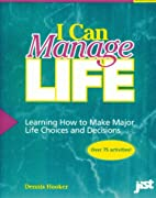 I Can Manage Life: Learning How to Make…