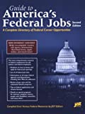[???]: Guide to America's Federal Jobs: A Complete Directory of Federal Career Opportunities