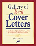 Noble, David F.: Gallery of Best Cover Letters: Collection of Quality Cover Letters by Professional Resume Writers