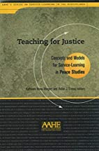 Teaching for Justice: Concepts and Models…