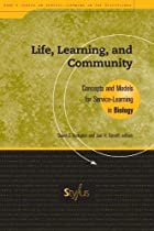 Life, learning, and community : concepts and…
