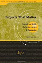 Projects That Matter: Concepts and Models&hellip;