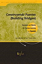Construyendo puentes = Building bridges :…