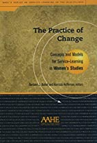 The Practice of Change: Concepts and Models…