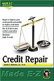 Made E-Z: Credit Repair Made E-Z (Made E-Z Guides)