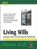 Made E-Z: Living Wills Made E-Z (Made E-Z Guides)