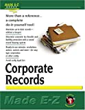 Made E-Z: Corporate Records Made E-Z (Made E-Z Guides)