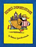 Robert Quackenbush: Henry's Important Date (Mini Edition)
