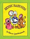 Robert Quackenbush: Henry Babysits (Mini Edition)