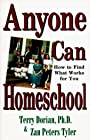 Anyone Can Homeschool: How to Find What Works for You - Terry Dorian